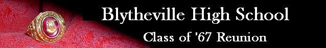 Blytheville High School Class of '67 Reunion